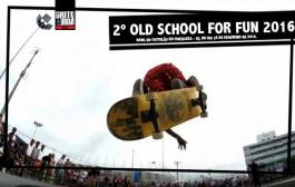 2º Old School For Fun 2016 no Bowl do Castelão – CE