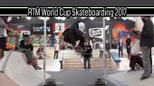 RTM World Cup Skateboarding 2017 - Best Trick & Highest Ollie